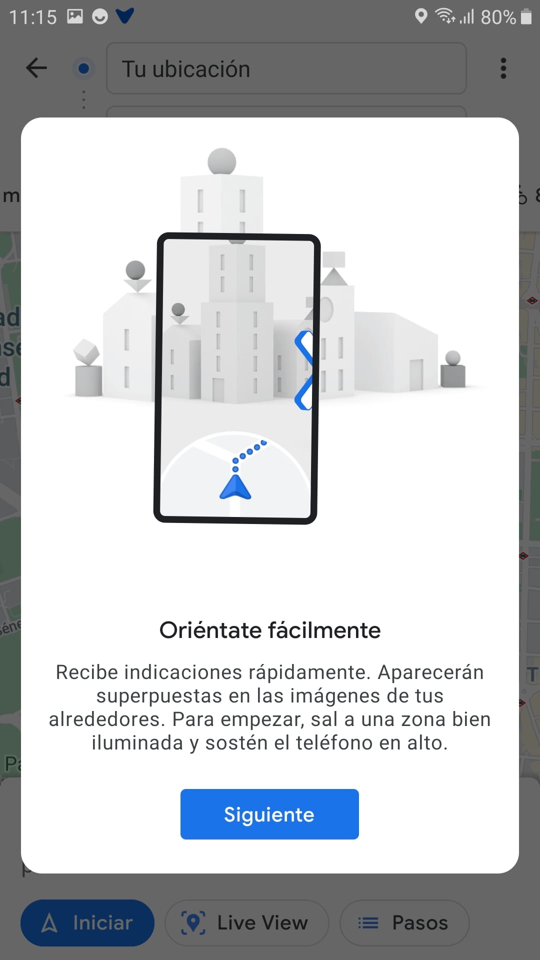 """Screenshot of a pop-up window in the app with the following message: """"Get your bearings easily. Get directions quickly. They'll be superimposed on images of your surroundings. Start out in a well-lit area and hold your phone up."""""""